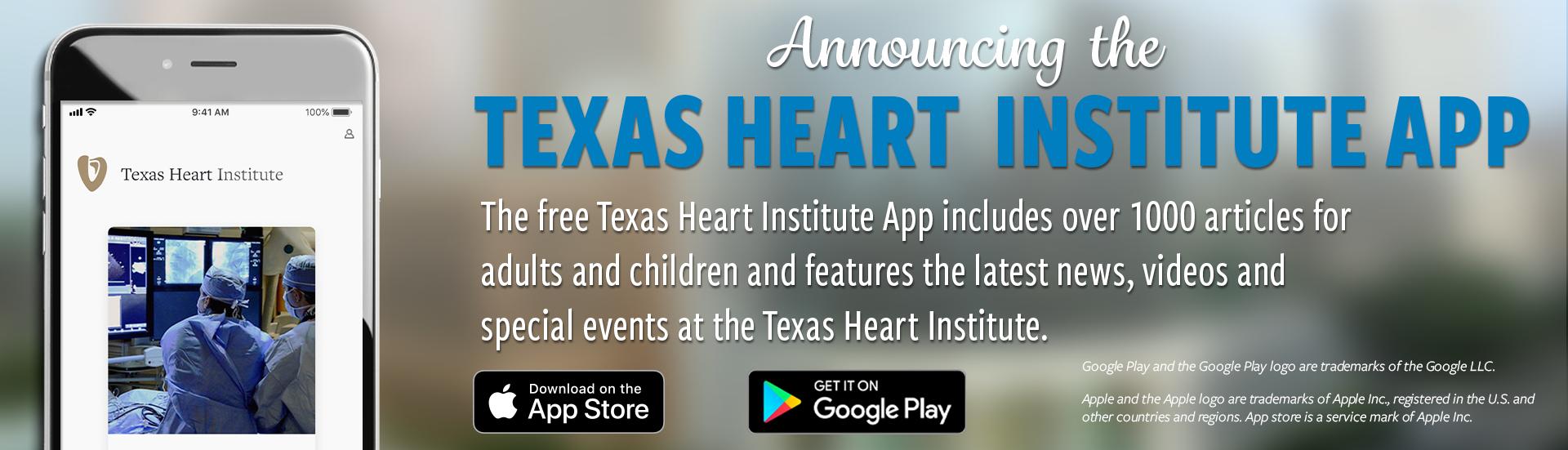 Announcing Texas Heart Institute App